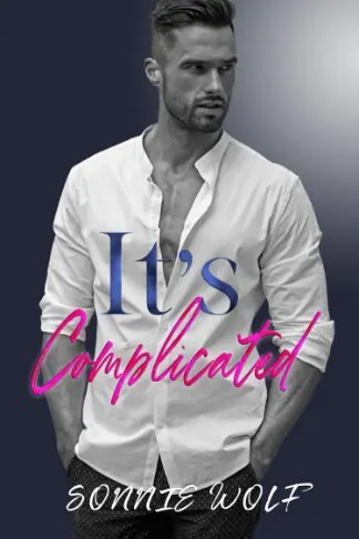 Sonnie Wolf | It's Complicated