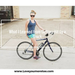 love you more too north dallas blogger plano lifestyle blogger foodie healthy hit by a truck bike bicycle pinterest