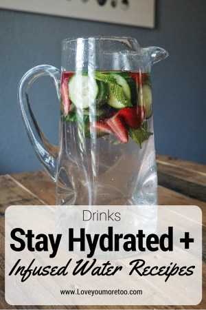 love you more too north dallas blogger plano lifestyle blogger Stay hydrated infused waters pinterest