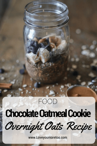 PINTEREST Chocolate Oatmeal Cookie Overnight Oats recipe food blogger North Dallas Blog Blogger Love You More Too Trader Joe's Favorites
