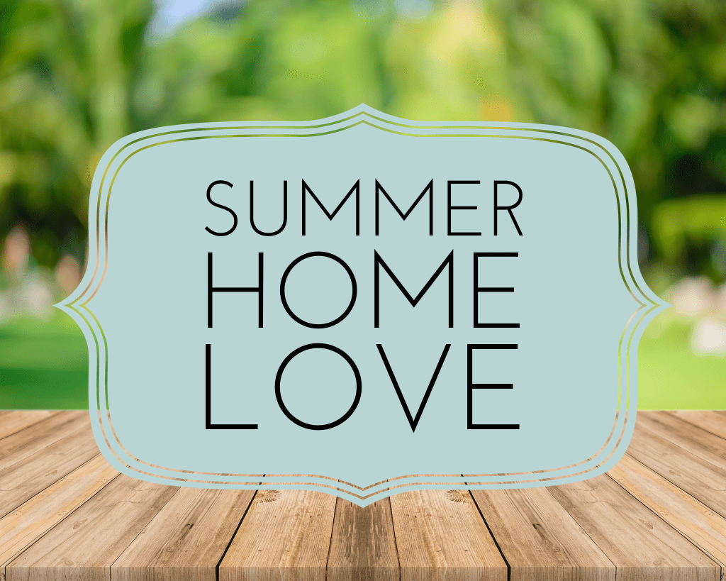 Summer Home Love Graphic