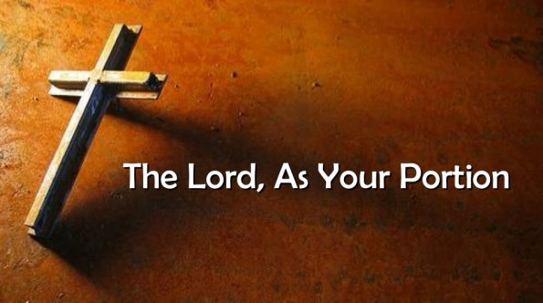 The Lord Is My Portion Says My Soul