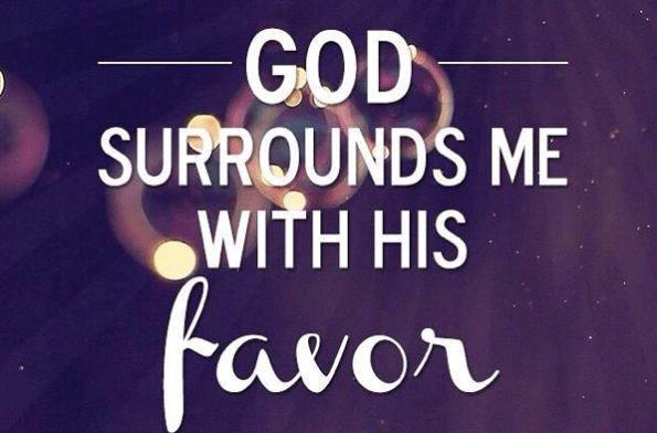 Favor, Grace, & Safety With Our God