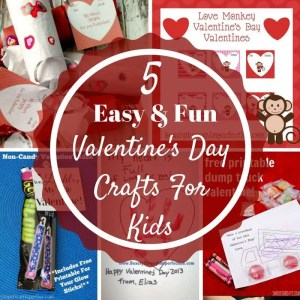 5 Easy & Fun Valentine's Day Crafts for Kids, Toddlers and Teenagers