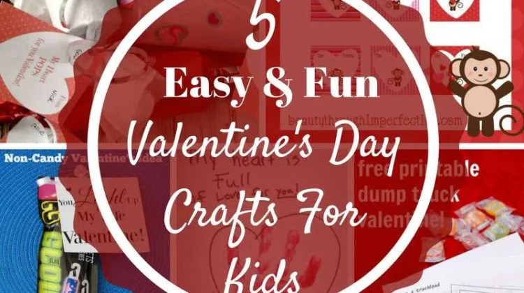5 Easy and Fun Valentine's Day Crafts for Kids