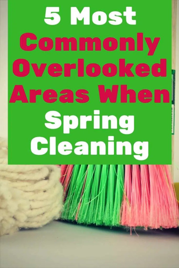 5 Most Commonly Overlooked Areas When Spring Cleaning #ad