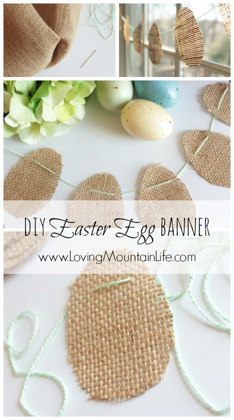 Burlap Easter Egg Banner from Loving Mountain Life