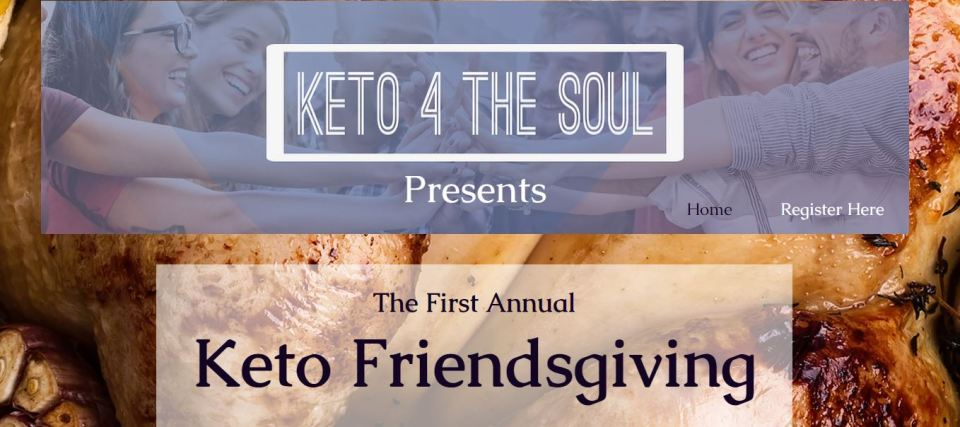 The First Annual Keto Friendsgiving