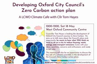 Developing a Zero Carbon Action Plan for Oxford – notes from the second climate cafe, with Cllr Tom Hayes