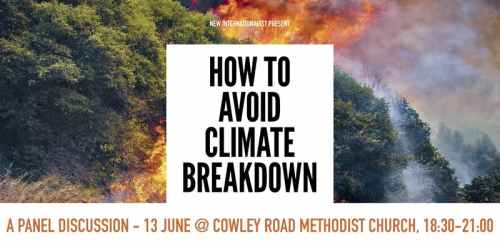 How to Avoid Climate Breakdown (Oxford) [New Internationalist event] @ Cowley Road Methodist Church