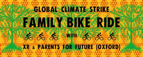 Family bike ride in support of the Global Climate Strike @ Different locations around Oxford