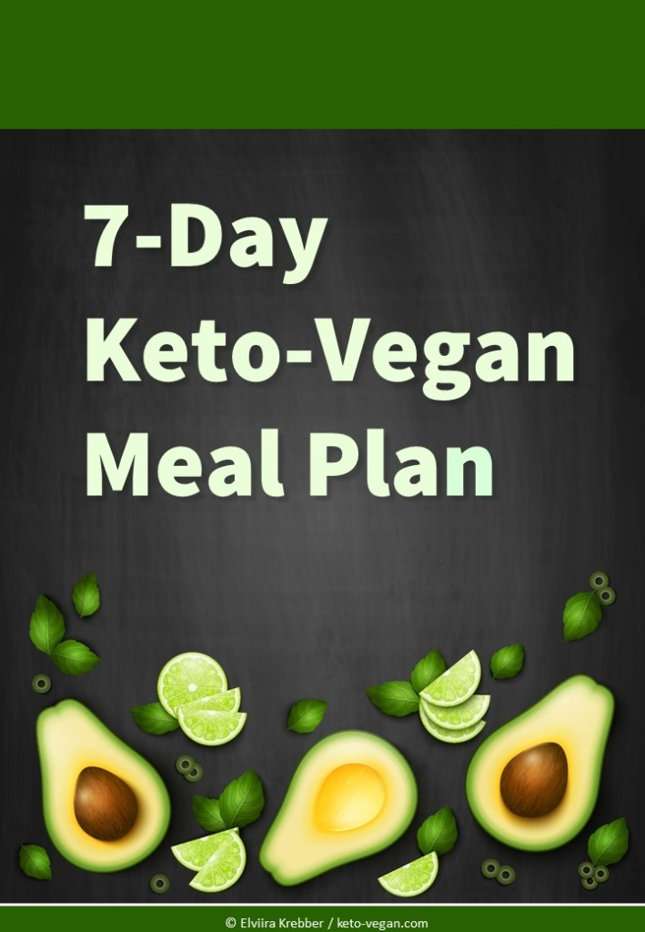 My 7-Day Keto-Vegan Meal Plan