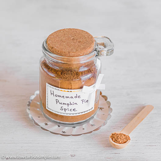 The Ultimate Homemade Pumpkin Pie Spice | Low-Carb, So Simple