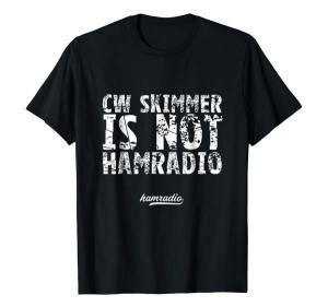 cw skimmer is not hamradio tshirt