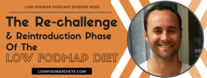 #20 Lee Martin RD Explains The Re-challenge and Reintroduction Phase Of The Low FODMAP Diet
