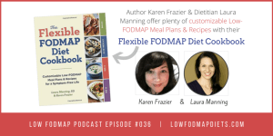 #036 Karen Frazier and Laura Manning Help You To Customise Your Low FODMAP Recipes