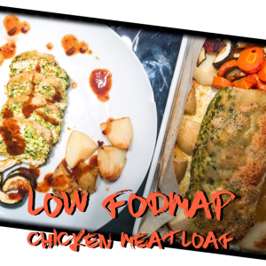 Low FODMAP Chicken Meatloaf