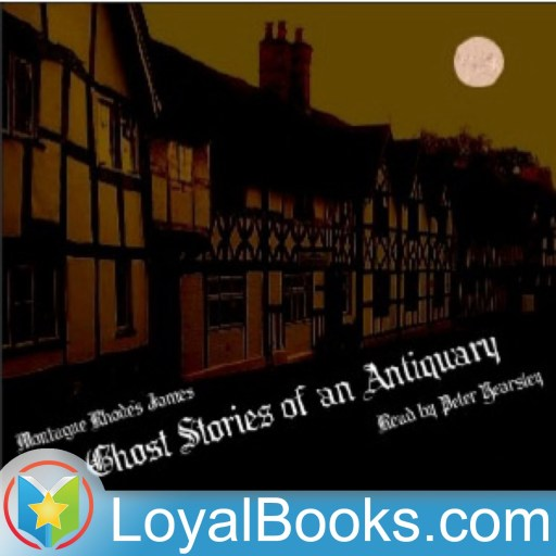 Ghost Stories of an Antiquary by Montague R. James