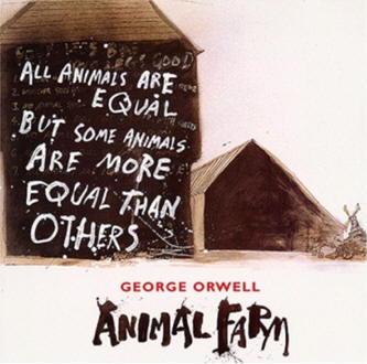 George Orwell Animal Farm All Animals Equal