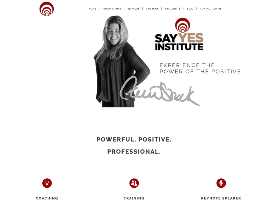 New website for keynote speaker carrie stack say yes institute salem ma