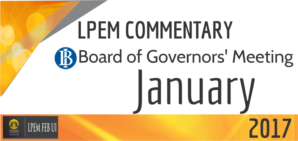 LPEM COMMENTARY BI BOARD OF GOVERNORS' MEETING JANUARY 2017