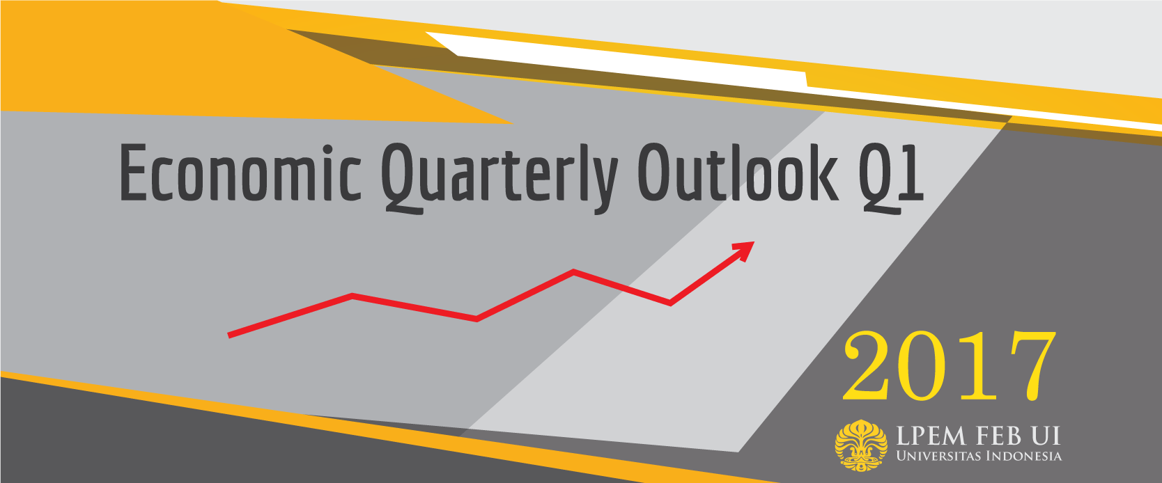 LPEM ECONOMIC QUARTERLY OUTLOOK 2017 Q1