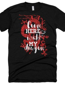 Come Wake My Red Dragon - Short sleeve soft t-shirt 1