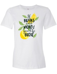 If Brains were Money - Women's short sleeve t-shirt 5