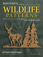 North American Wildlife Patterns for the Scroll Saw by Lora S Irish