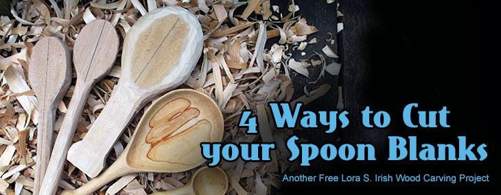 Four Methods to Cutting a Wooden Spoon Blank | LSIrish com