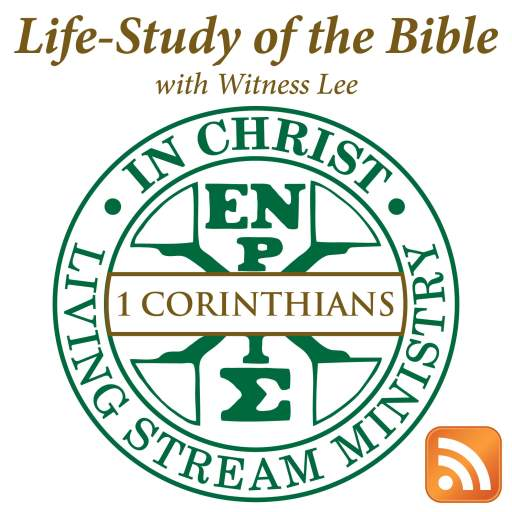 Life-Study of 1 Corinthians with Witness Lee