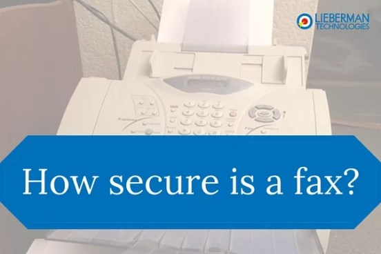 Is a Fax Secure?
