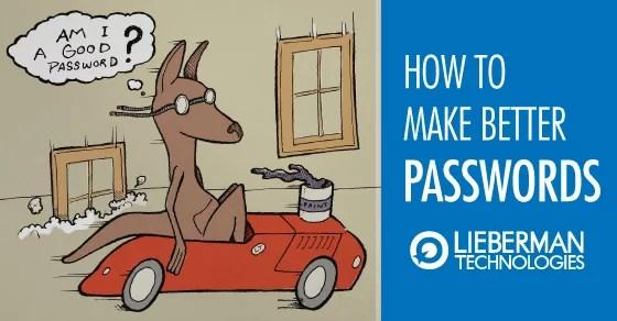 Better password tips from Lieberman Technologies
