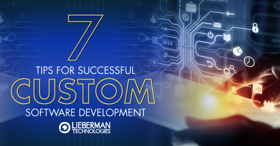 7 tips for successful custom software development