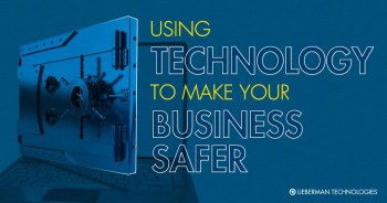 make your business safer with technology
