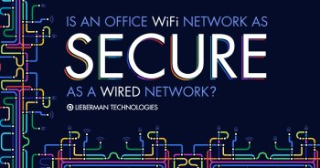 Is an office wifi network as secure as a wired network?