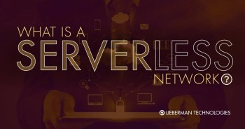 What is a serverless network?