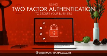 Two Factor Authentication to Secure Your Business