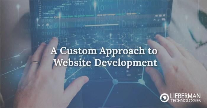 A custom Approach to Website Development