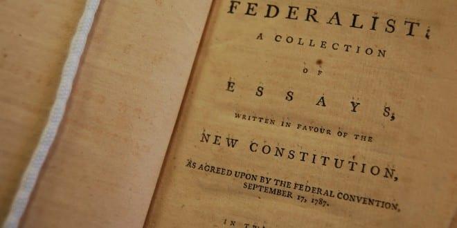 Luận cương Thể chế Liên bang (Federalist Papers), quyển II, hiện đang được trưng bày tại Bảo tàng Morristow, bang New Jersey, Hoa Kỳ. Ảnh: morristownnhpmuseum.blogspot.com