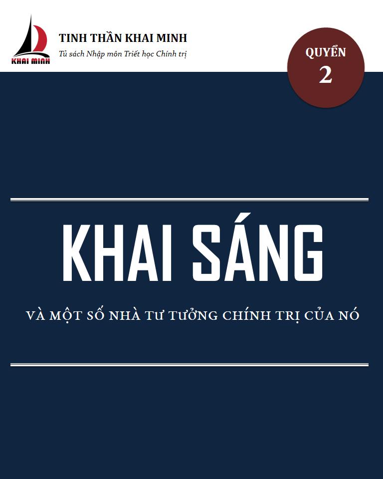 [KhaiMinh][Cover]Quyen2-KhaiSangVaMotSoNhaTuTuongChinhTriCuaNo