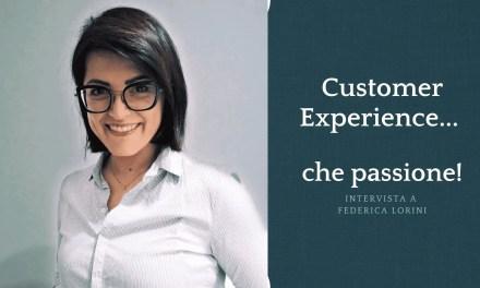Customer experience…che passione!