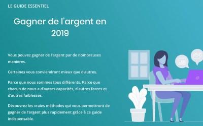 Gagner de l'argent en 2019 (le guide essentiel)