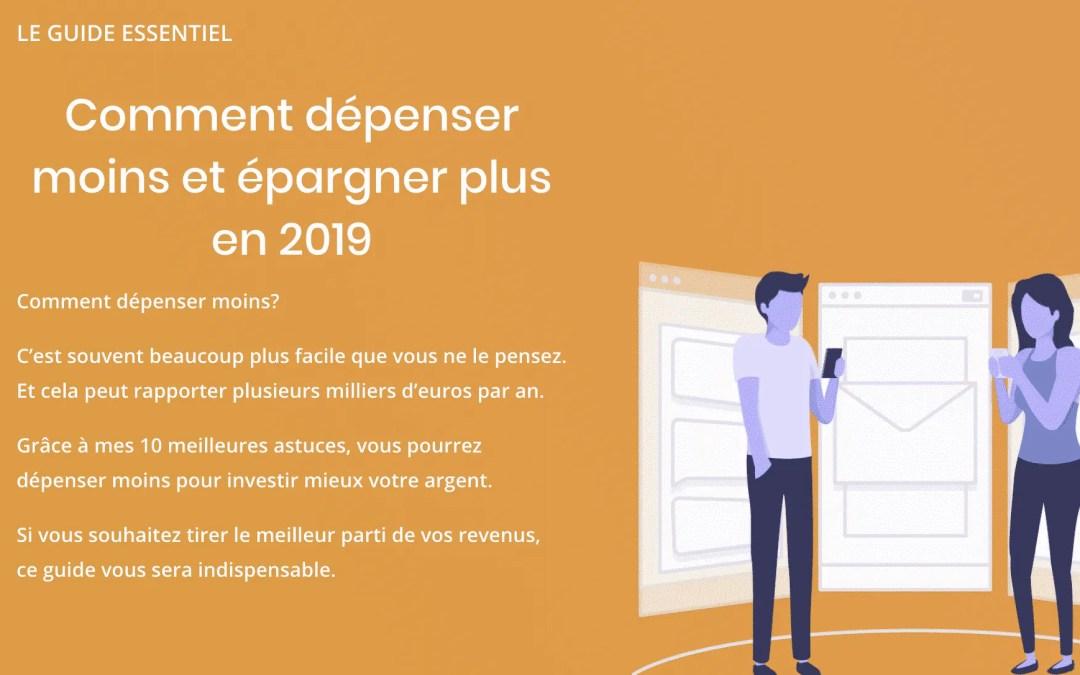Comment dépenser moins en 2019 (le guide essentiel)
