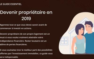 Devenir propriétaire en 2019 (le guide essentiel)