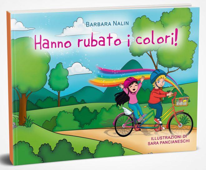 Hanno rubato i colori, racconto per bambini, di Barbara Nalin