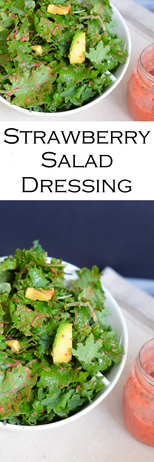 Strawberry Salad Dressing w. Kale Salad. This delicious salad dressing is a great summer recipe. Fresh strawberries make this a sweet dressing great on all salads!