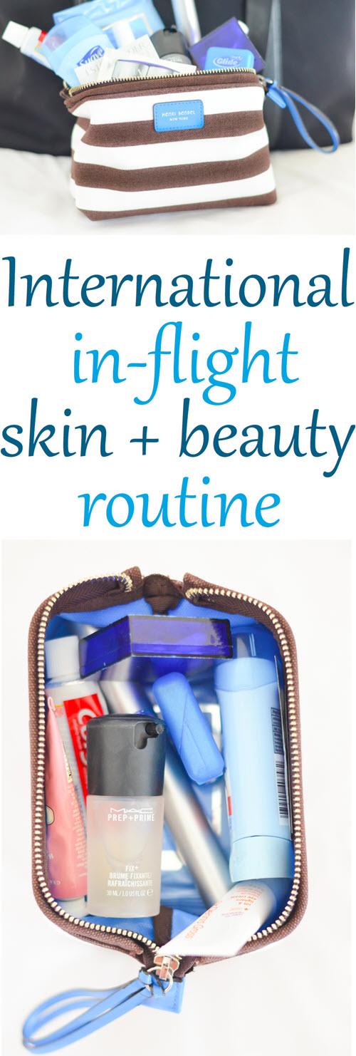 Int'l Flight Skin + Beauty. International Plane Travel Skin + Beauty Care - What to Pack in your makeup bag. #trael #traveltips #skincare #internationaltravel