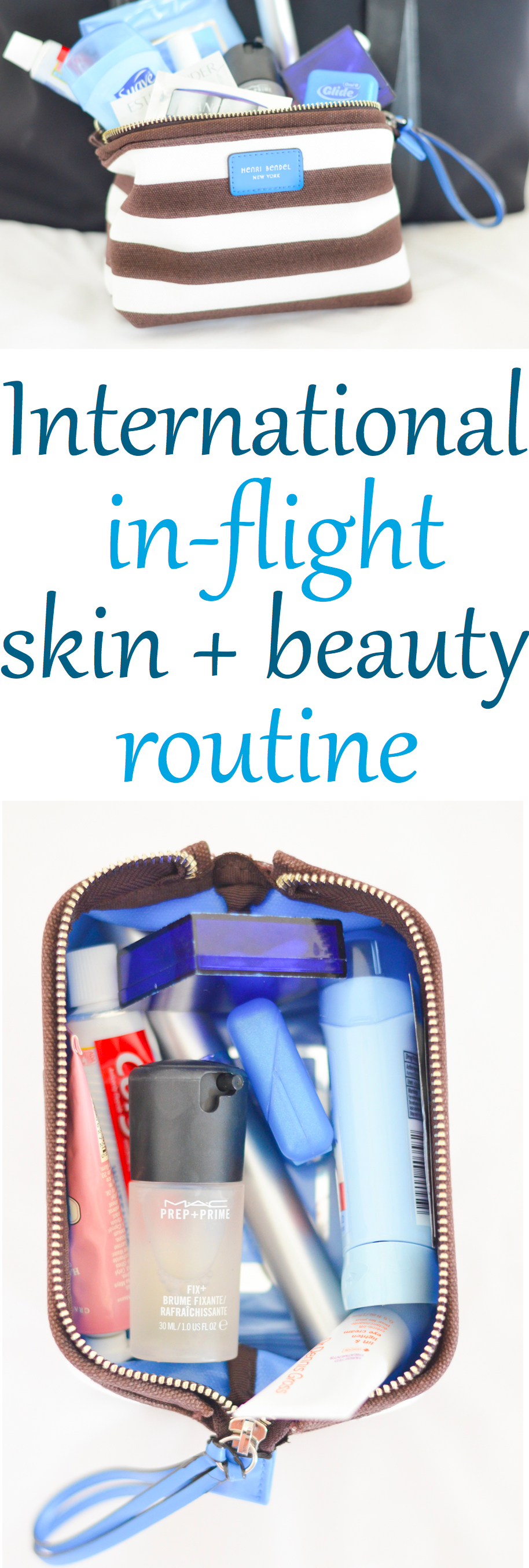 International Plane Travel Skin + Beauty Care - What to Pack in your makeup bag. #trael #traveltips #skincare #internationaltravel