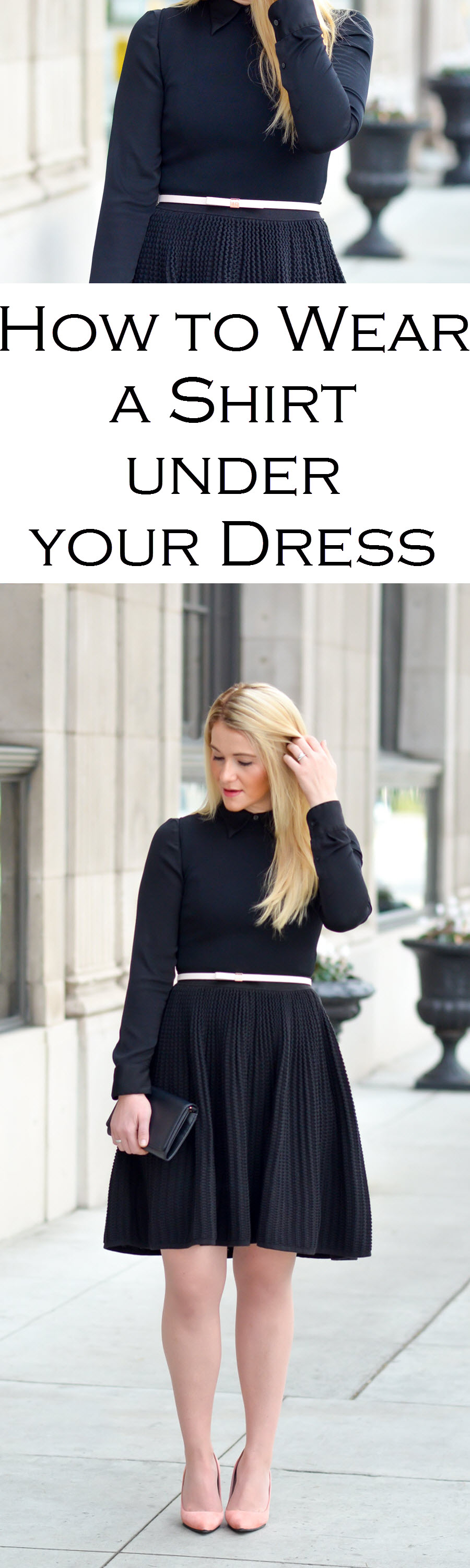 How to Layer Shirts under Dresses. Button Front Shirt Under Black Fit and Flare Dress Chic Outfit
